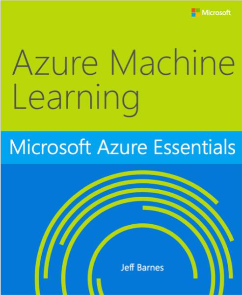 Azure Essentials: Azure Machine Learning