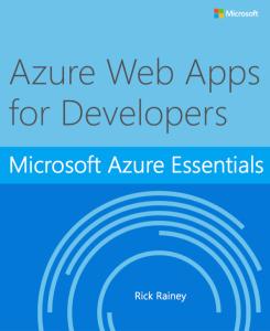 Azure Essentials: Azure Web Apps for Developers