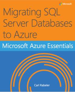 Azure Essentials: Migrating SQL Server Databases to Azure