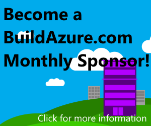 Build Azure Monthly Sponsorship Opportunity